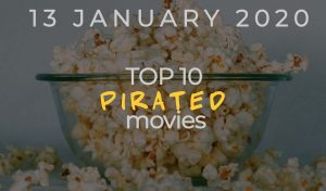 Top 10 Weekly Pirated Movies – January 13, 2020