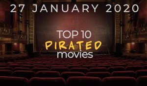 Top 10 Weekly Pirated Movies – January 27, 2020