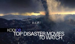 Top 11 Disaster Movies