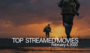 Top 10 Movies Streamed – February 4, 2020
