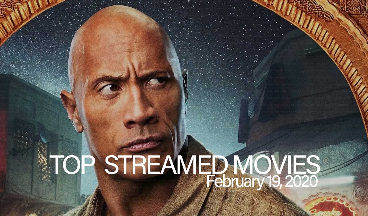 Top 10 Movies Streamed – February 19, 2020