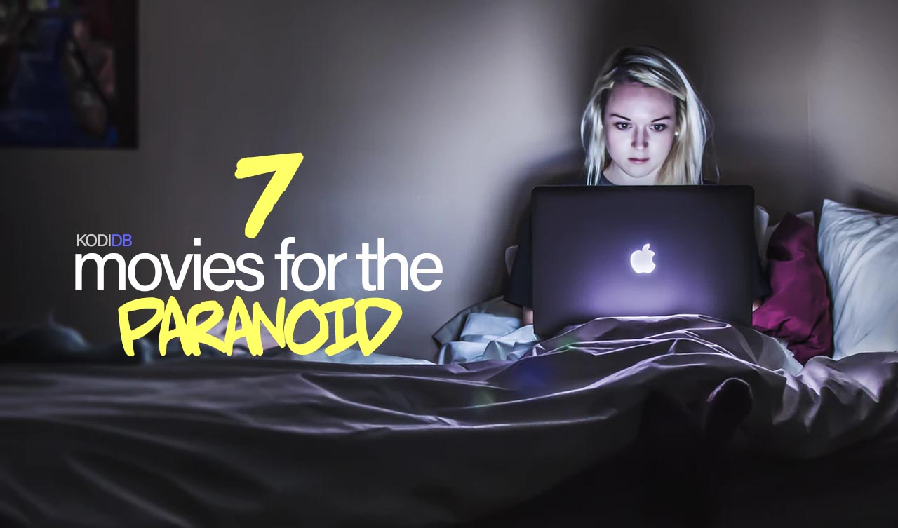 7 Best Paranoia Movies, don't watch if you're paranoid