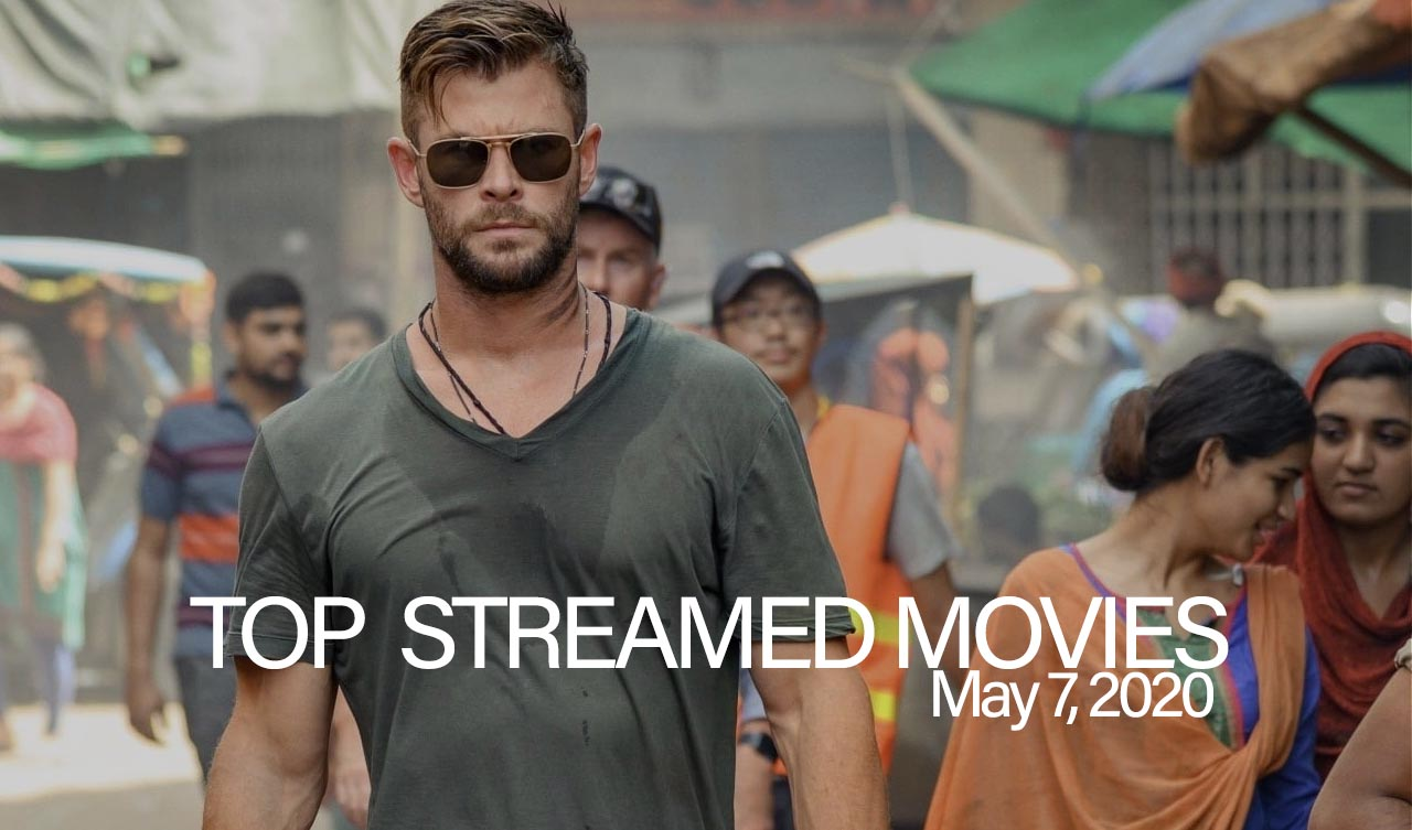 Top 10 Movies Streamed – May 7, 2020